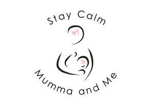 Stay Calm Mumma and Me
